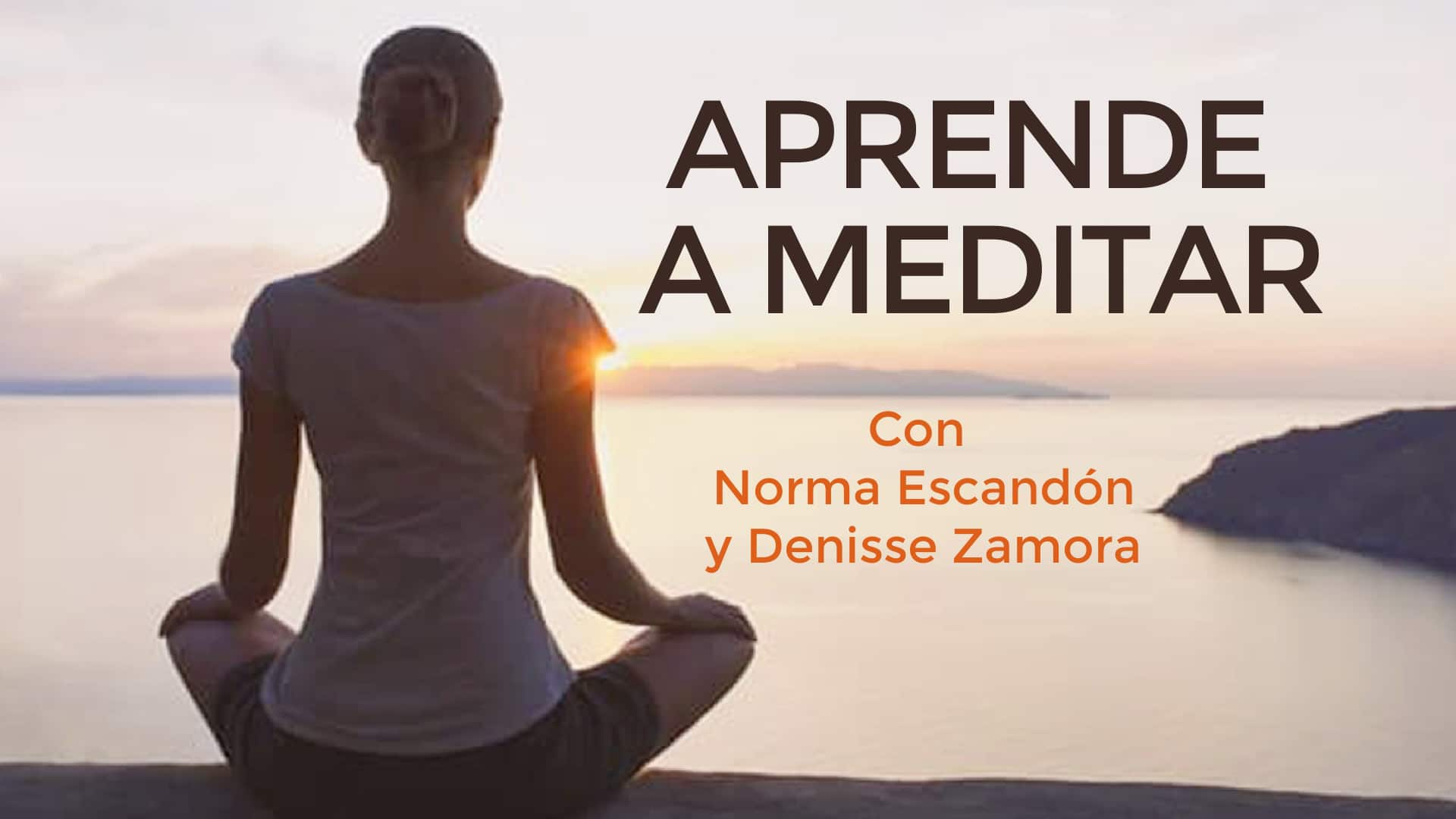 En este momento estás viendo Aprende a meditar